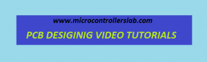 PCB designing video tutorials