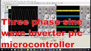 three phase sine wave inverter pic microcontroller