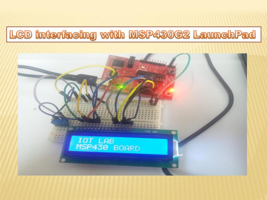 LCD interfacing with MSP430 LaunchPad
