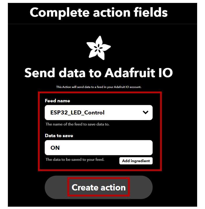 IFTTT Control LED ESP32 Adafruit create action