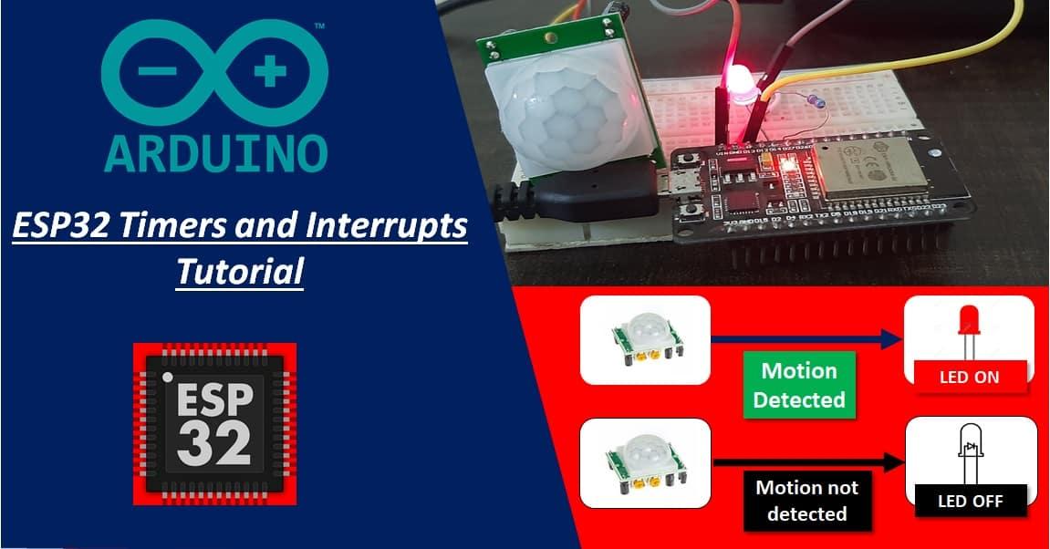 ESP32 timers interrupts PIR motion sensor Arduino IDE
