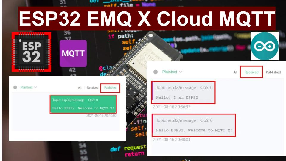 Connect ESP32 to EMQX Cloud MQTT Broker Arduino IDE