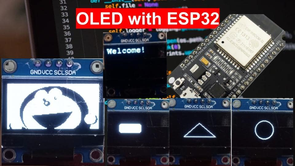 OLED Interfacing with ESP32 Display Text Draw shapes and Images